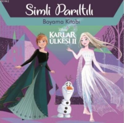 Disney Karlar Ülkesi 2 Simli Parıltılı Boyama Kitabı