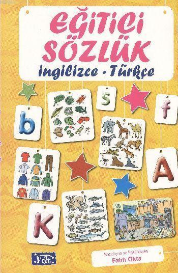 Eğitici Sözlük (İngilizce - Türkçe)