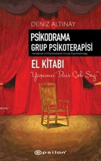 Psikodrama Grup Psikoterapisi; El Kitabı