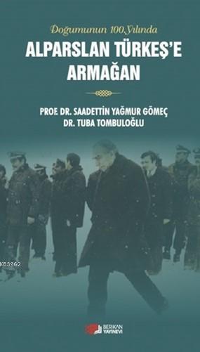 Alparslan Türkeş'e Armağan