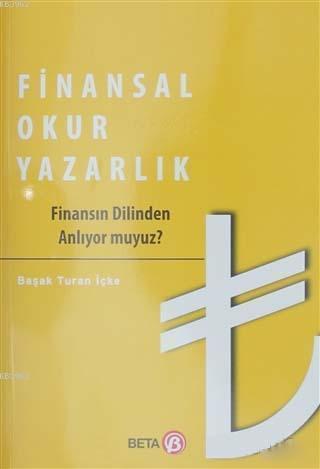 Finansal Okuryazarlık; Finansın Dilinden Anlıyor muyuz?