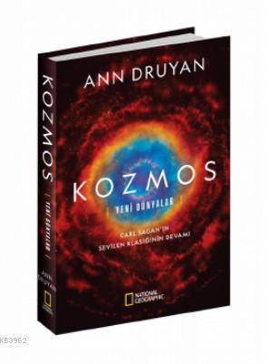 Kozmos - Yeni Dünyalar (Ciltli); National Geographic