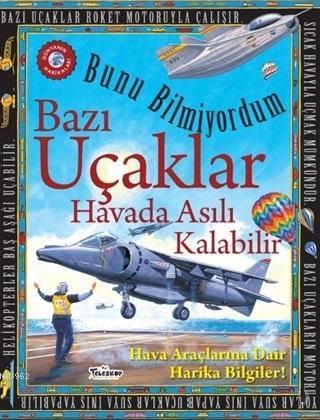 Bazı Uçaklar Havada Asılı Kalabilir - Bunu Bilmiyordum Hava Araçlarına Dair Harika Bilgiler!