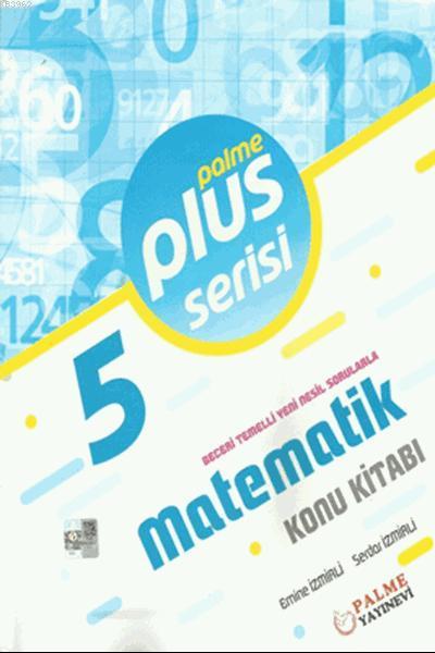 5.Sınıf Plus Serisi Matematik Konu Kitabı