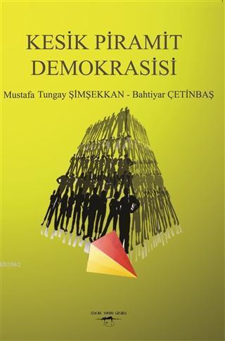 Kesik Piramit Demokrasisi