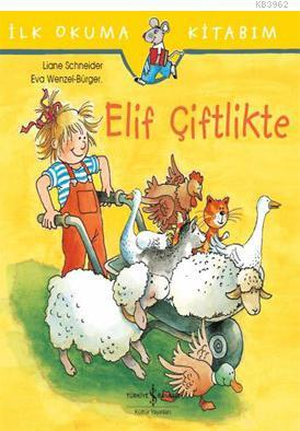 Elif Çiftlikte; İlk Okuma Kitabım