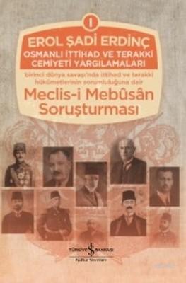 Osmanlı İttihad ve Terakki Cemiyeti Yargılamaları (3 Cilt Takım)