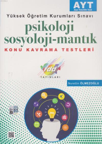2018 AYT Psikoloji Sosyoloji - Mantık Konu Kavrama Testleri