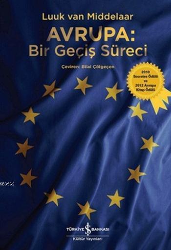 Avrupa - Bir Geçiş Süreci; 2010 Socrates Ödülü ve 2012 Avrupa Kitap Ödülü