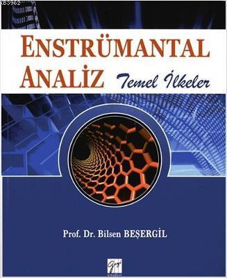 Enstrümantal Analiz; Temel İlkeler