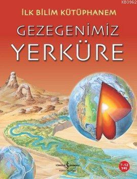 Gezegenimiz Yerküre; İlk Bilim Kütüphanem