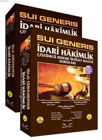 Sui Generis İdari Hâkimlik Çözümlü Hukuk-İktisat-Maliye Soruları