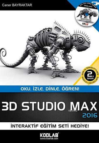 3D Studio Max 2015; Oku, İzle, Dinle, Öğren!