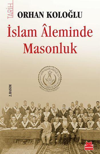 İslam Âleminde Masonluk