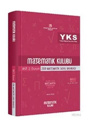 Matematik Kulübü AYT 2. Oturum Zor Matematik Soru Bankası