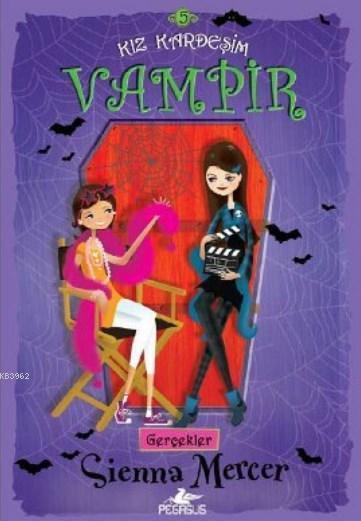 Kız Kardeşim Vampir 5 - Gerçekler