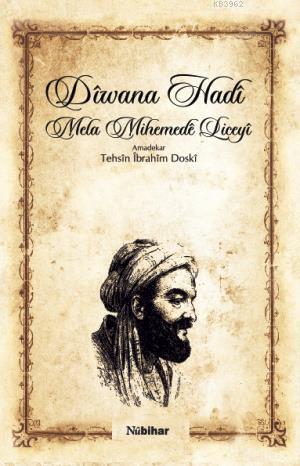 Diwana Hadi; Mela Mihemede Liceyi