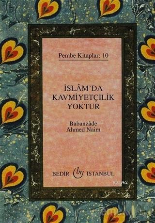 İslam'da Kavmiyetçilik Yoktur Pembe Kitaplar: 10