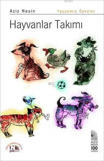 Hayvanlar Takımı; Hayvan Öyküleri