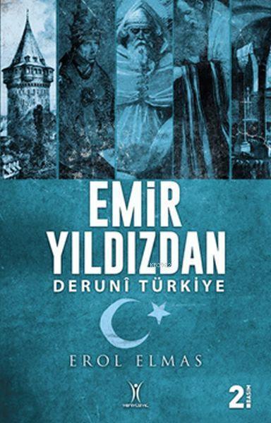 Emir Yıldızdan; Deruni Türkiye