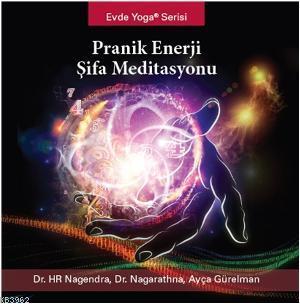 Pranik Enerji Şifa Meditasyonu (CD); Evde Yoga Serisi