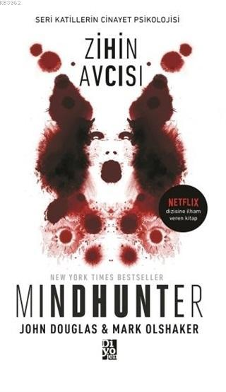 Zihin Avcısı - Mindhunter; Seri Katillerin Cinayet Psikolojisi