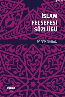 İslam Felsefesinin Sözlüğü