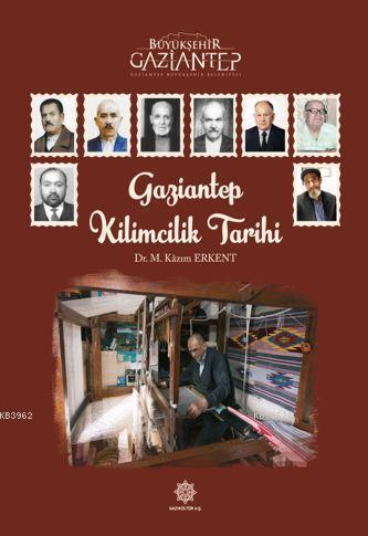 Gaziantep Kilimcilik Tarihi