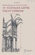 19. Yüzyılda Gotik Uslup Üzerine