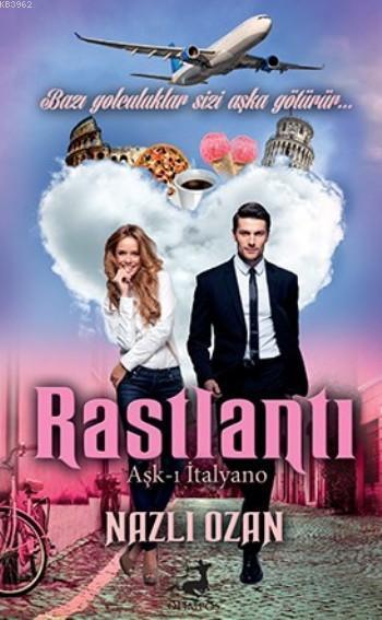 Rastlantı; Aşk-ı İtalyano