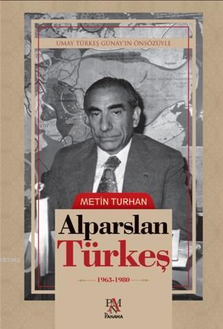 Alparslan Türkeş (Ciltli); 1963 1980
