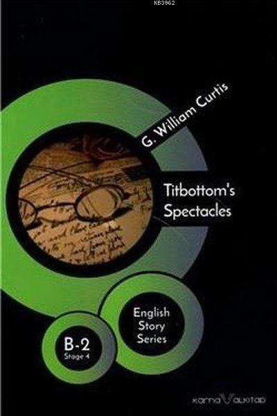 Titbottom's Spectacles Stage 4 B-2; English Story Series