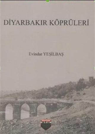 Diyarbakır Köprüleri