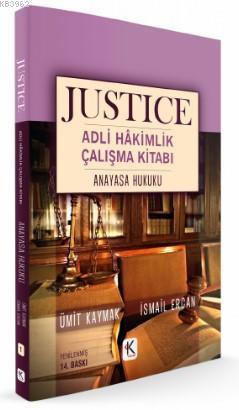 Justice Adli Hakimlik Çalışma Kitabı Anayasa Hukuku