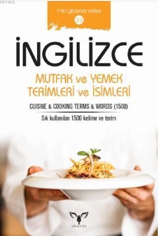 İngilizce Mutfak ve Yemek Terimleri ve İsimleri