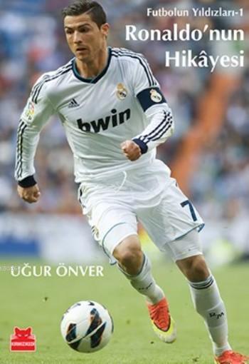 Ronaldo'nun Hikayesi; Futbolun Yıldızları-1