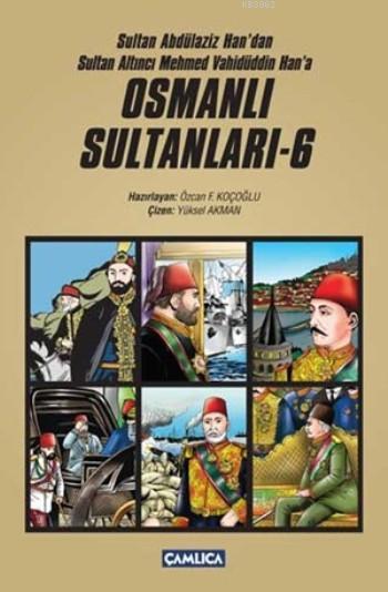 Osmanlı Sultanları 6