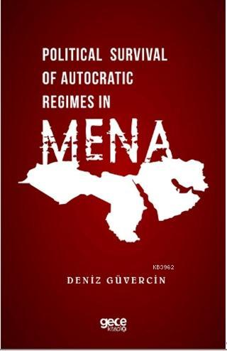 Political Survival of Autocratic Regimes in MENA