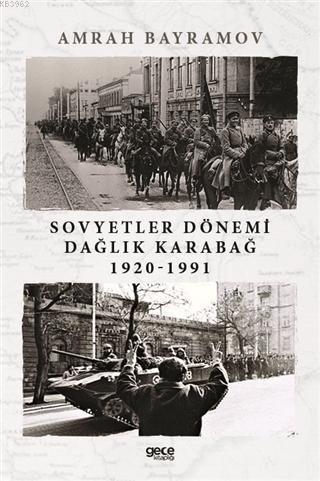 Sovyetler Dönemi Dağlık Karabağ 1920-1991