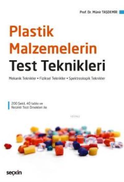 Plastik Malzemelerin Test Teknikleri