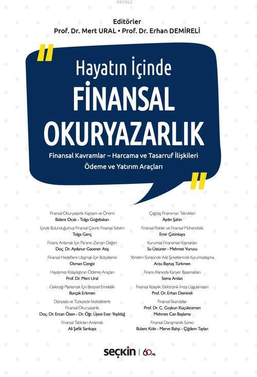 Finansal Okuryazarlık; Finansal Kavramlar - Harcama ve Tasarruf İlişkileri Ödeme ve Yatırım Araçları