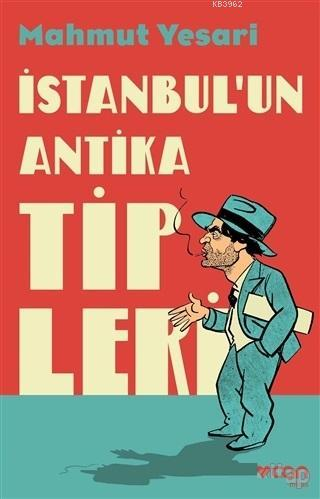 İstanbul'un Antika Tipleri