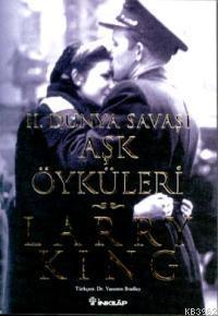 İkinci Dünya Savaşı Aşk Öyküleri