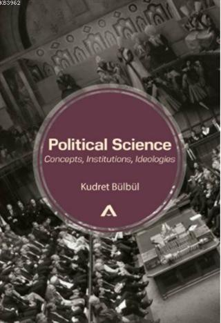 Political Science: Concepts, Institutions, Ideologies