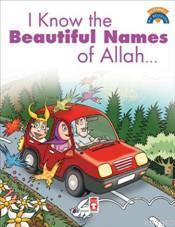 I Know The Beautiful Names Of Allah; (Allah'ın Güzel İsimlerini Biliyorum)