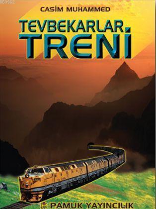 Tevbekarlar Treni (Roman-001)