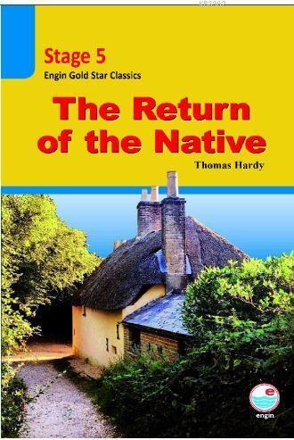 The Return of the Native CD'li (Stage 5 ); İngilizce seviyeli hikaye kitabı. Stage 5