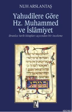 Yahudilere Göre Hz. Muhammed ve İslamiyet