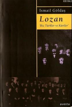 Lozan-biz Türkler ve Kürtler