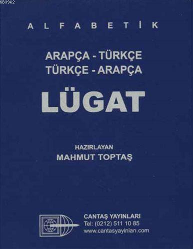 Alfabetik Arapça Türkçe - Türkçe Arapça Lügat